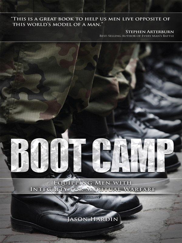 Cover of Boot Camp: Equipping Men with Integrity for Spiritual Warfare