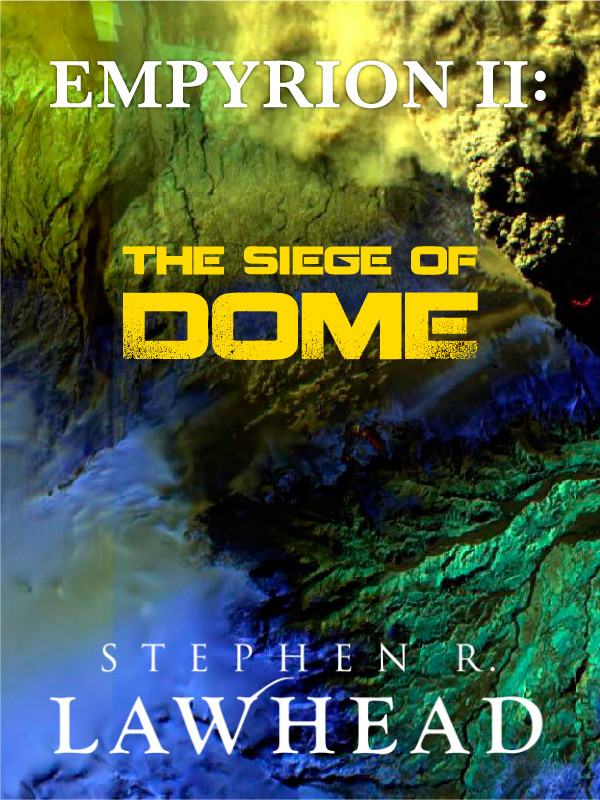 Cover of Empyrion II: The Siege of Dome
