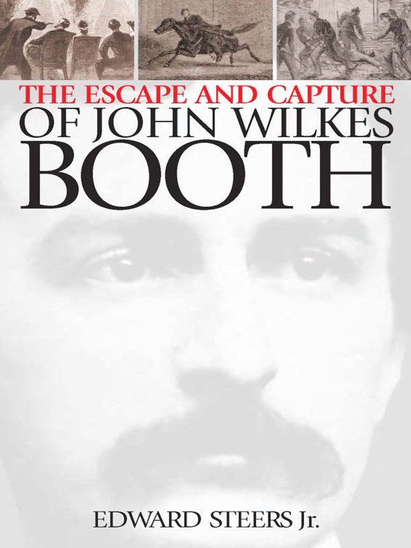 Cover of The Escape and Capture of John Wilkes Booth