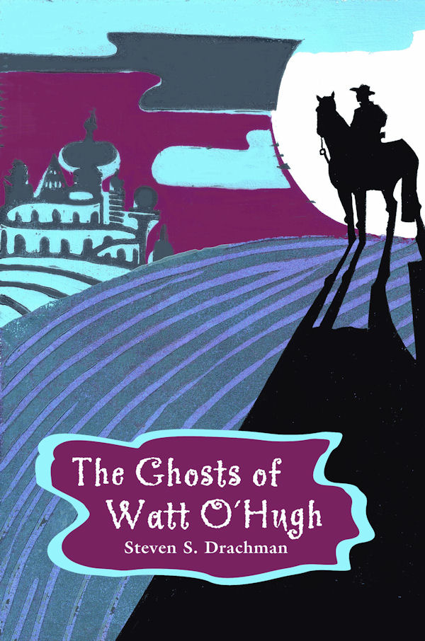 Cover of The Ghosts of Watt O'Hugh