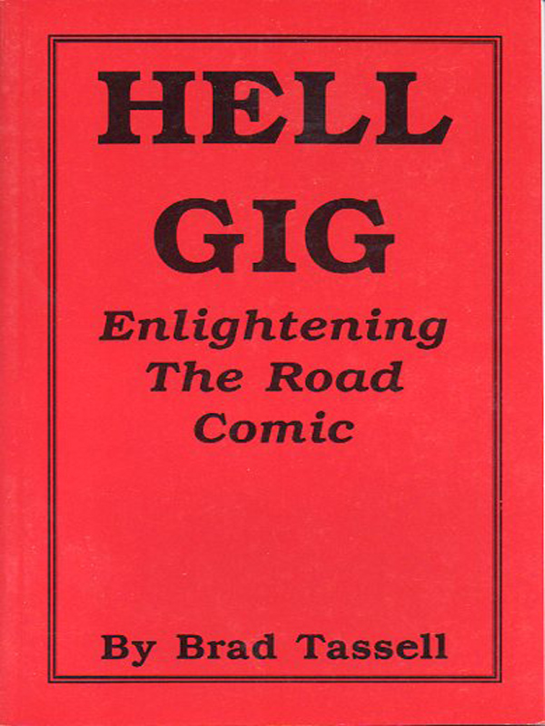 Cover of Hell Gig, Enlightening the Road Comic