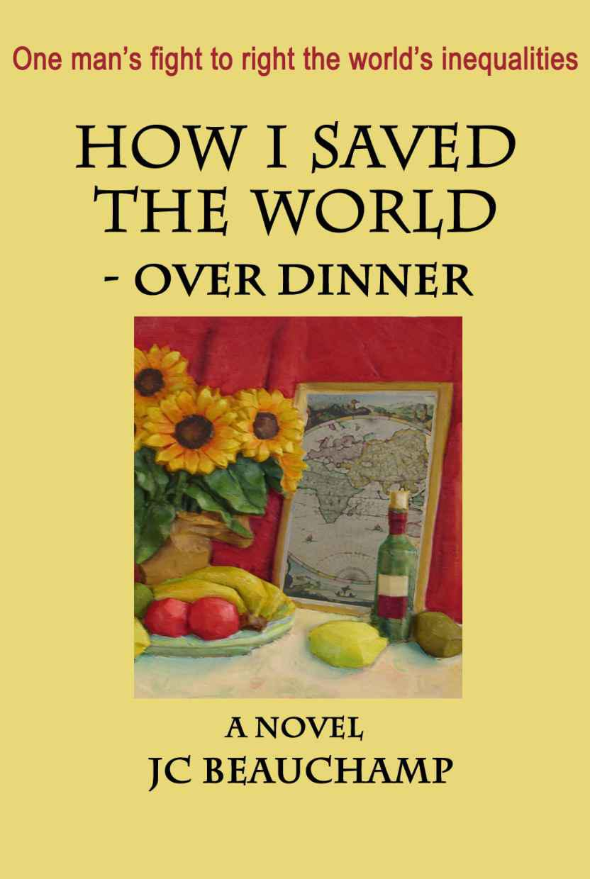 Cover of How I Saved the World - Over Dinner