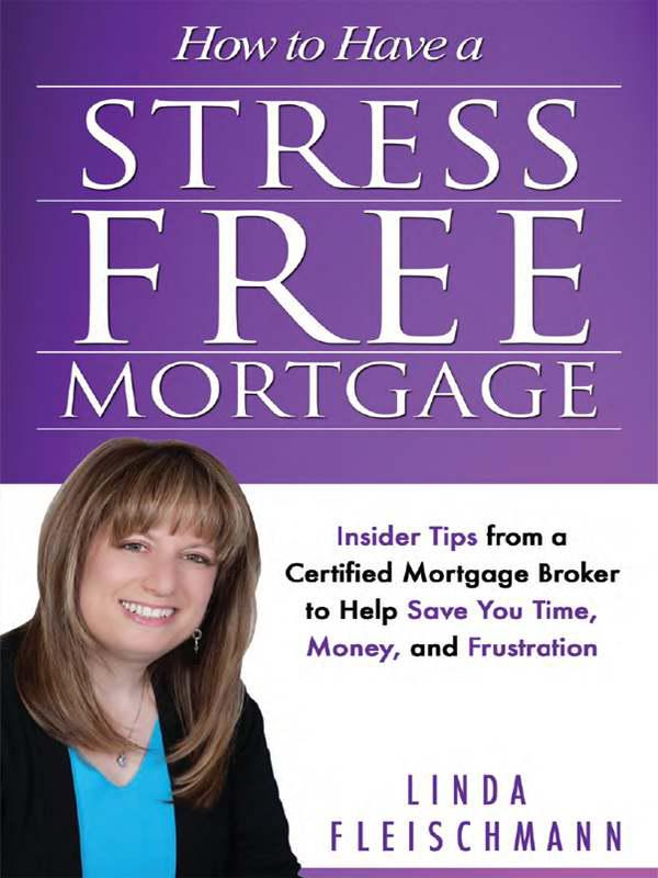 Cover of How to Have a Stress Free Mortgage