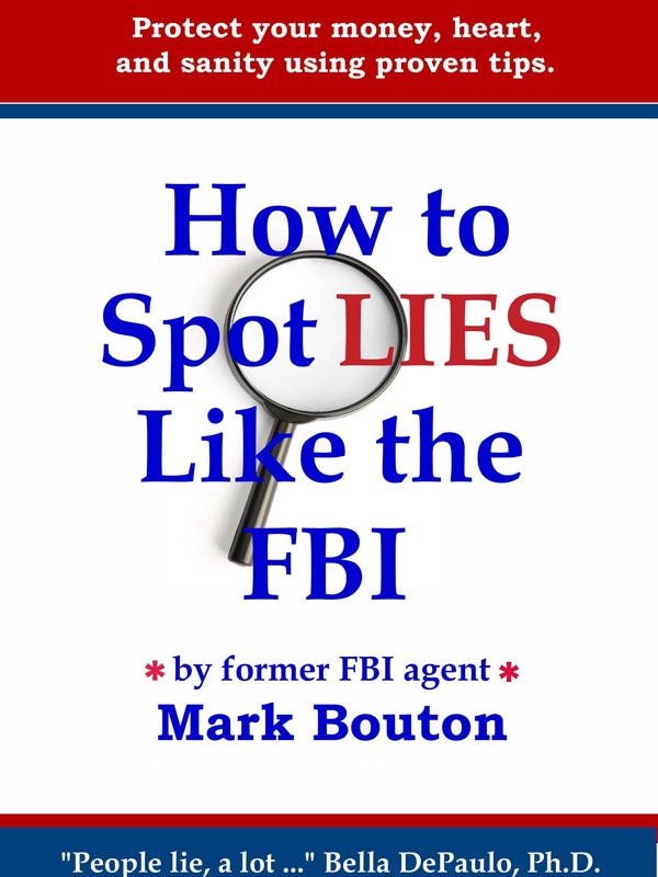 Cover of How To Spot Lies Like the FBI