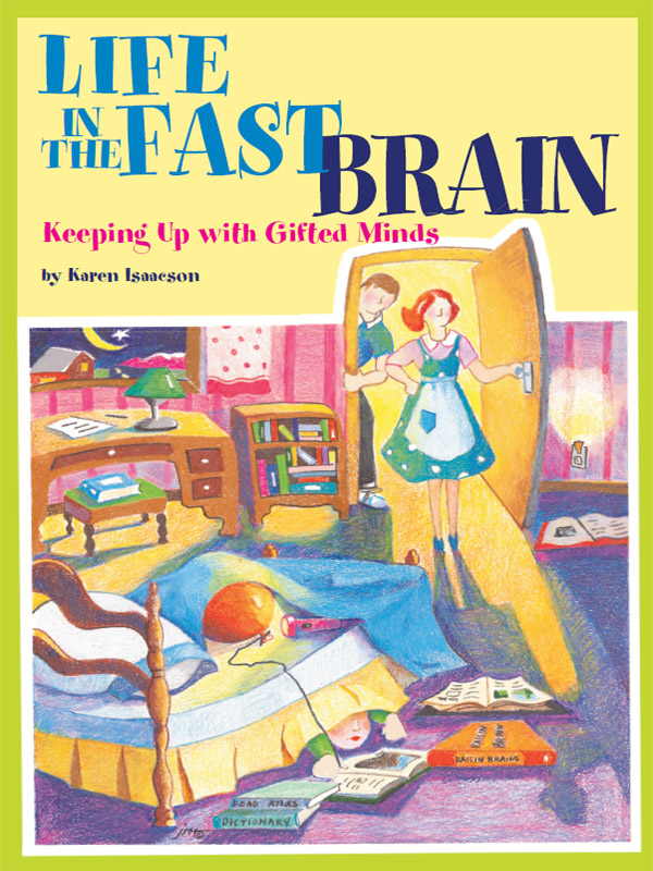 Cover of Life in the Fast Brain: Keeping Up with Gifted Minds