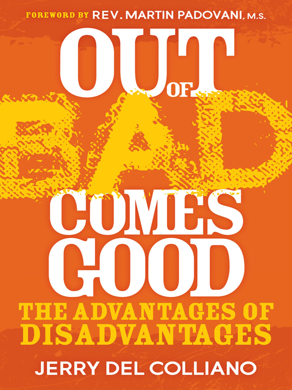 Cover of Out of Bad Comes Good: The Advantages of Disadvantages