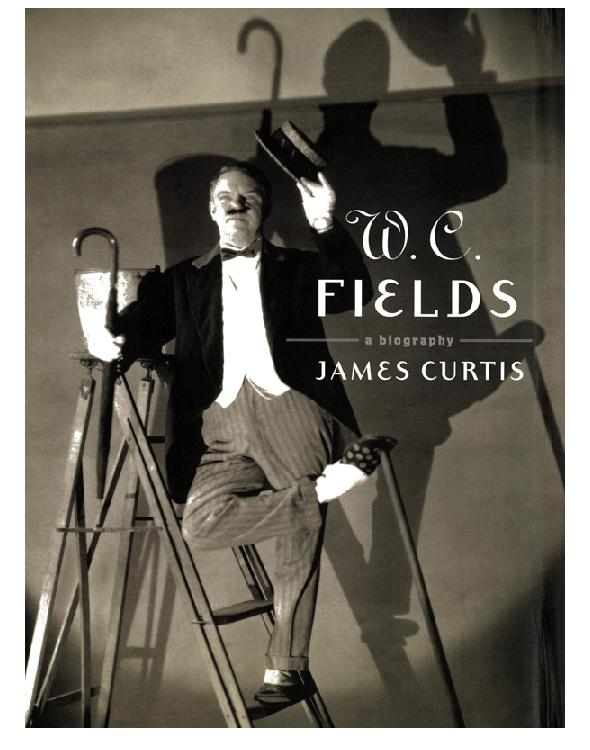 Cover of W.C. Fields: A Biography