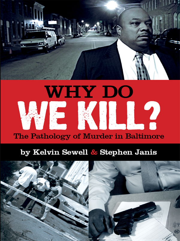 Cover of Why Do We Kill? The Pathology of Murder in Baltimore