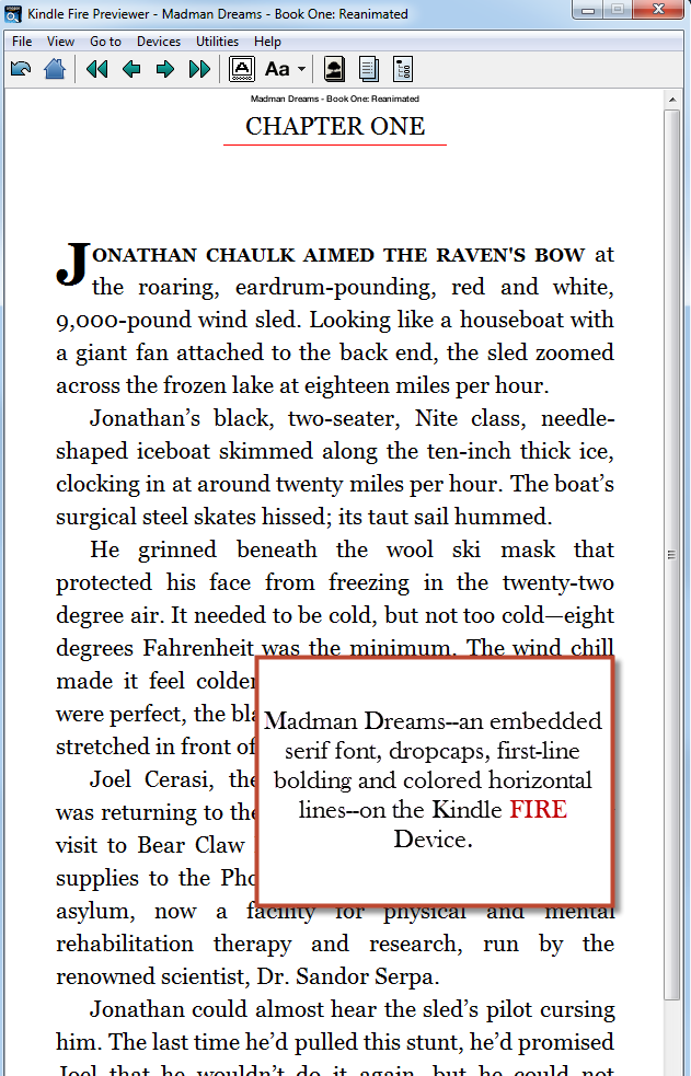 Madman Dreams, on the Kindle Fire Device, using an embedded font.