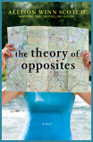The Theory of Opposites, by Allison Winn Scotch, cover image
