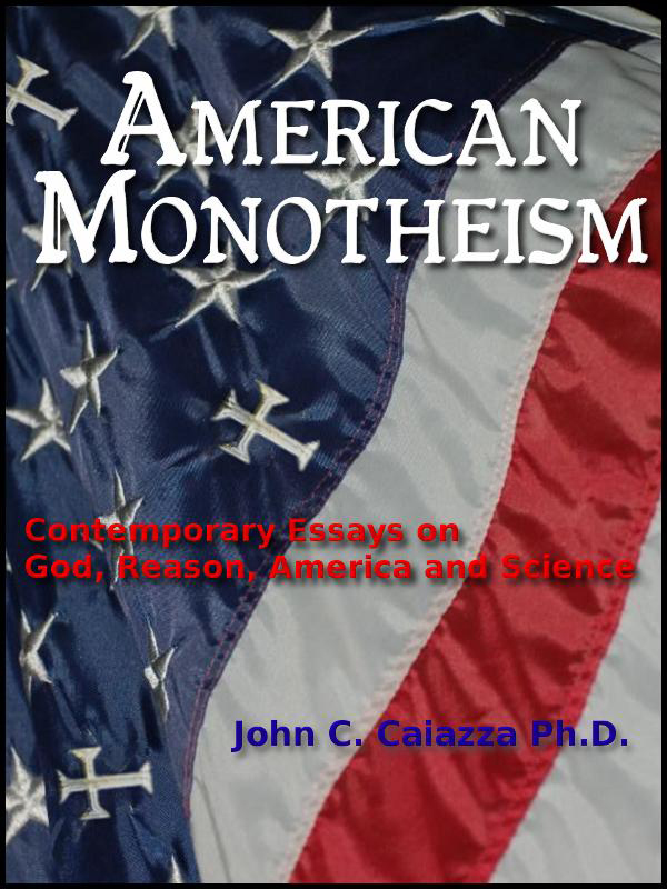 Cover of American Monotheism: Contemporary Essays on God, Reason, America and Science
