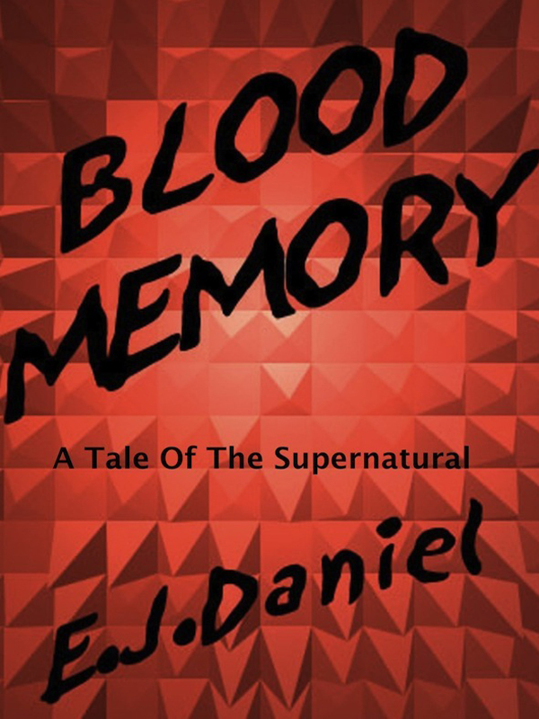 Cover of Blood Memory: A Tale of the Supernatural