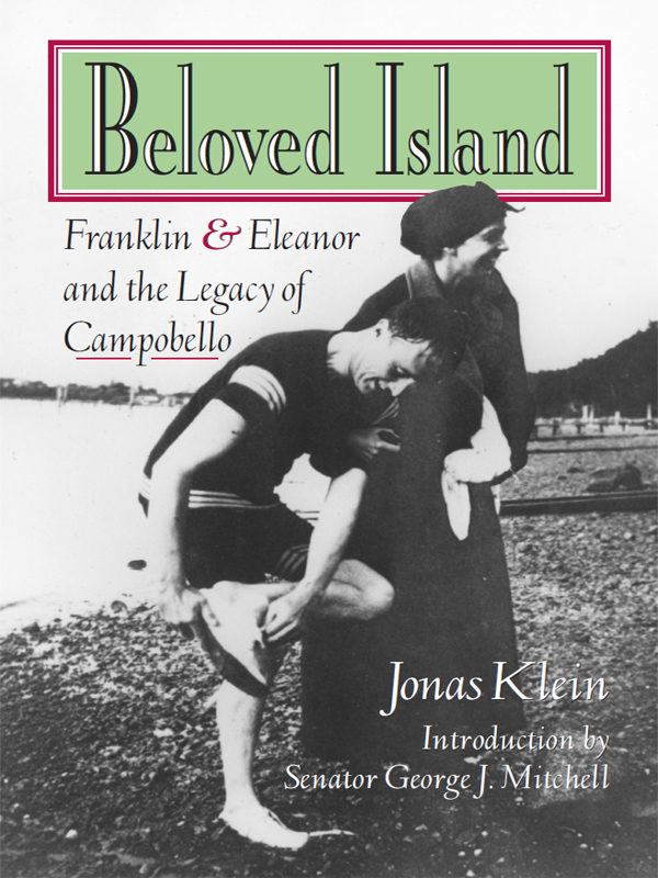 Cover of Beloved Island: Franklin and Eleanor and the Legacy of Campobello