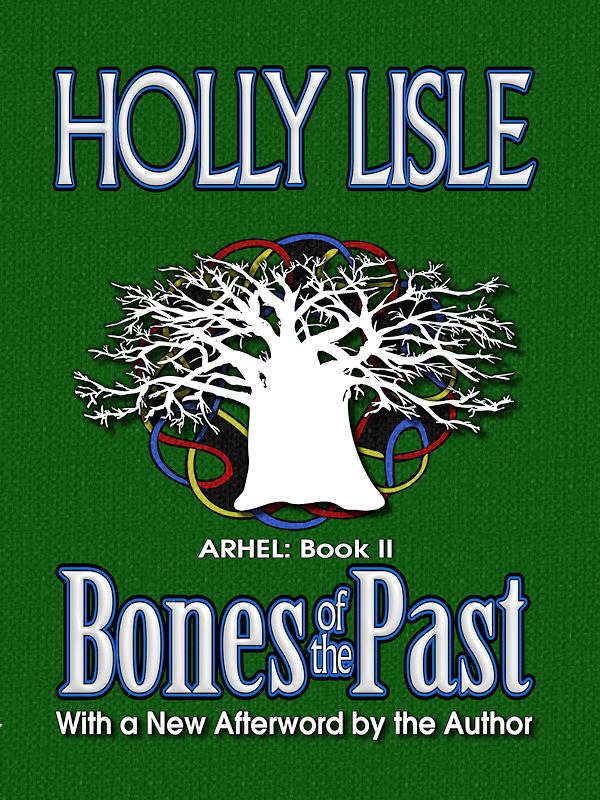Cover of Bones of the Past: Arhel Book 2