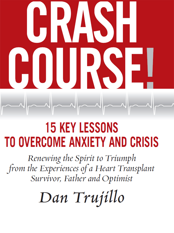 Cover of Crash Course! 15 Key Lessons to Overcome Anxiety and Crisis