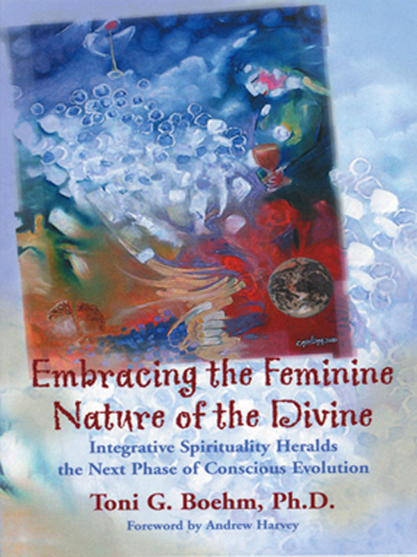 Cover of Embracing the Feminine Nature of the Divine