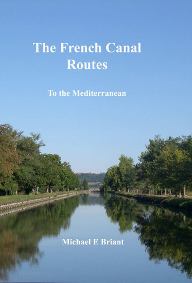 Cover of The French Canal Routes: To the Mediterranean