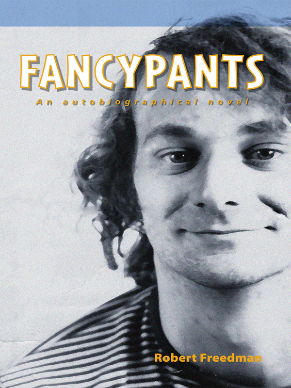 Cover of Fancypants: An Autobiographical Novel