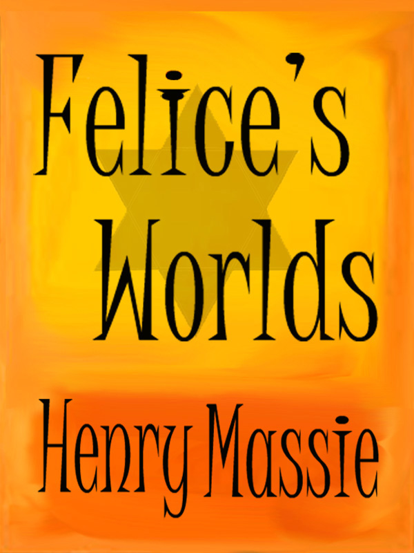 Cover of Felice's Worlds