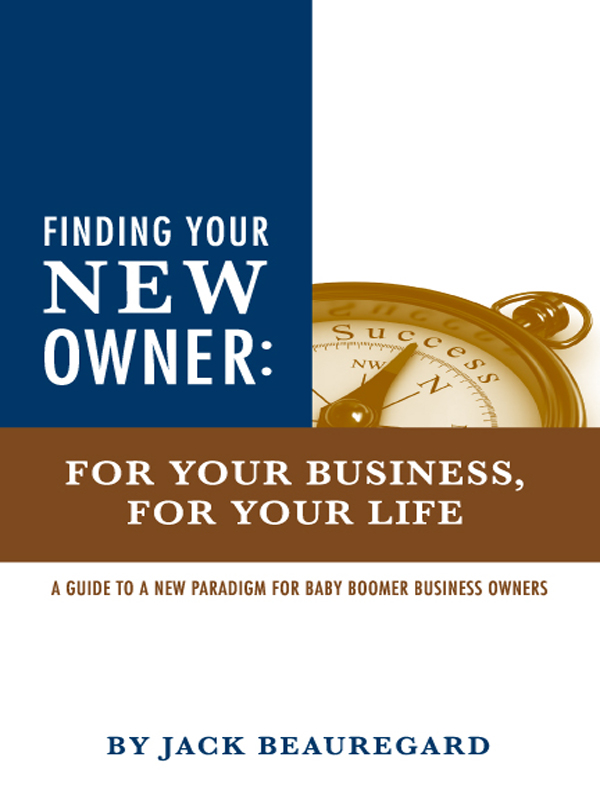 Cover of Finding Your New Owner: For Your Business, For Your Life