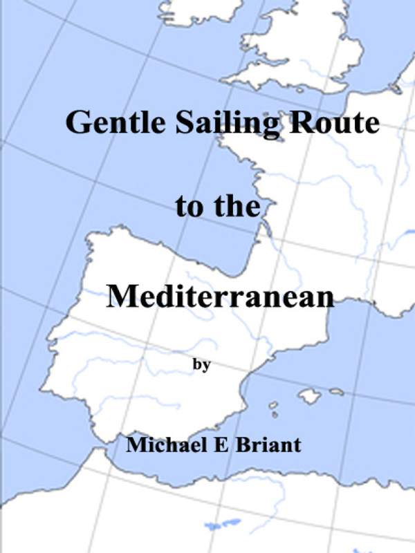 Cover of Gentle Sailing Route to the Mediterranean