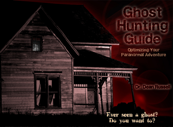 Cover of Ghost Hunting Guide, Optimizing Your Paranormal Adventure