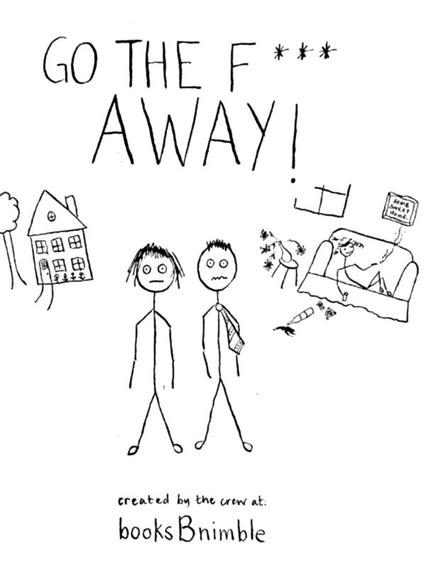 Cover of Go The F*** Away!