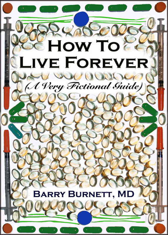 Cover of How to Live Forever
