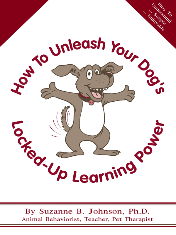 Cover of How To Unleash Your Dog's Locked-Up Learning Power