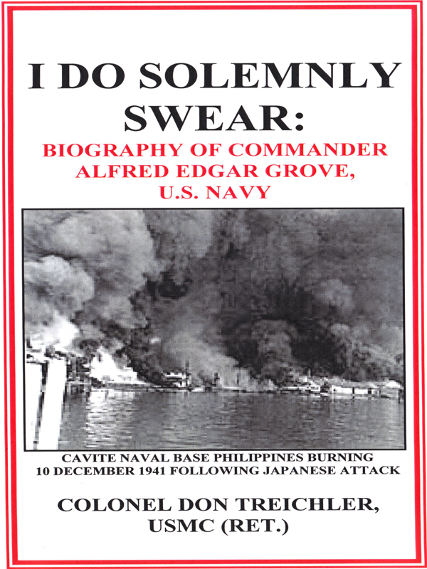 Cover of I DO SOLEMNLY SWEAR: BIOGRAPHY OF COMMANDER ALFRED E. GROVE, U.S. NAVY