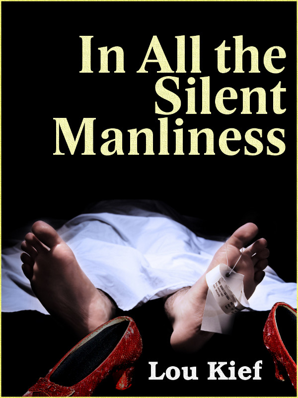 Cover of In All the Silent Manliness