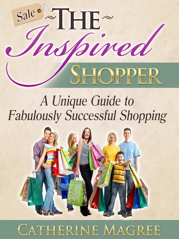 Cover of The Inspired Shopper: A Unique Guide to Fabulously Successful Shopping