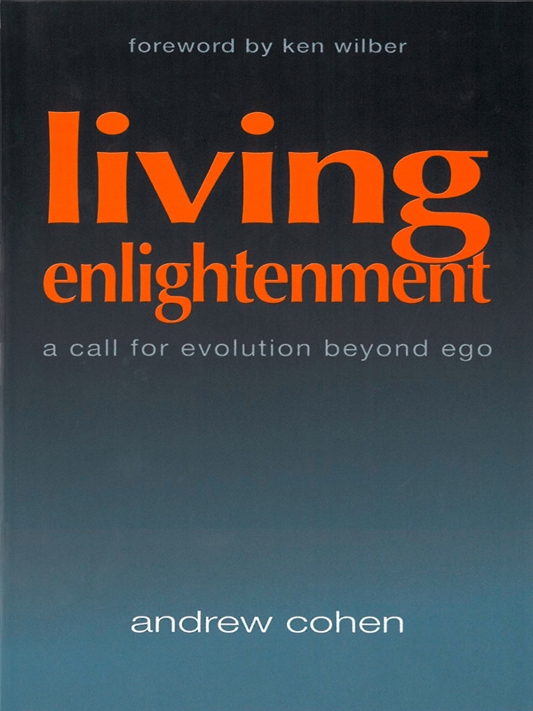 Cover of Living Enlightenment: A Call for Evolution Beyond Ego
