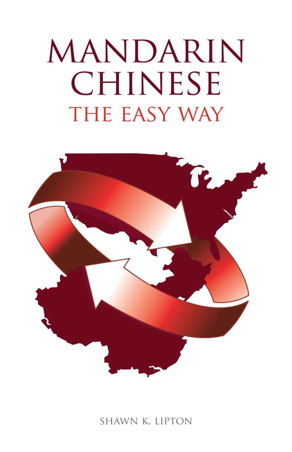 Cover of Mandarin Chinese the Easy Way