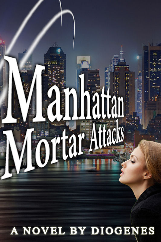 Cover of Manhattan Mortar Attacks