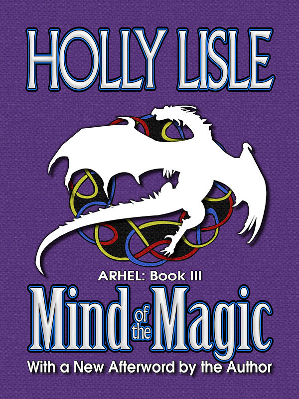 Cover of Mind of the Magic: Arhel Book 3