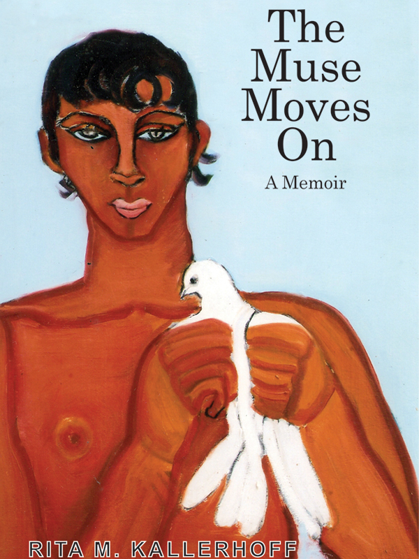 Cover of The Muse Moves On: A Memoir