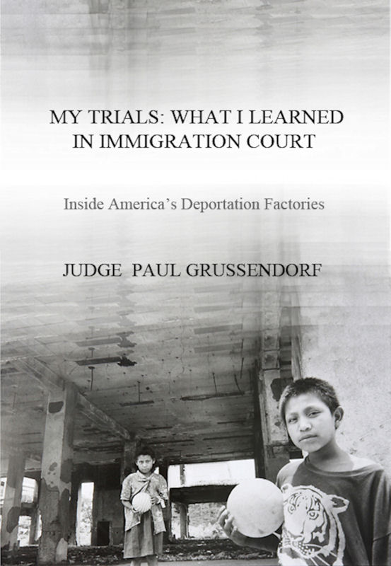 Cover of My Trials: What I Learned in Immigration Court