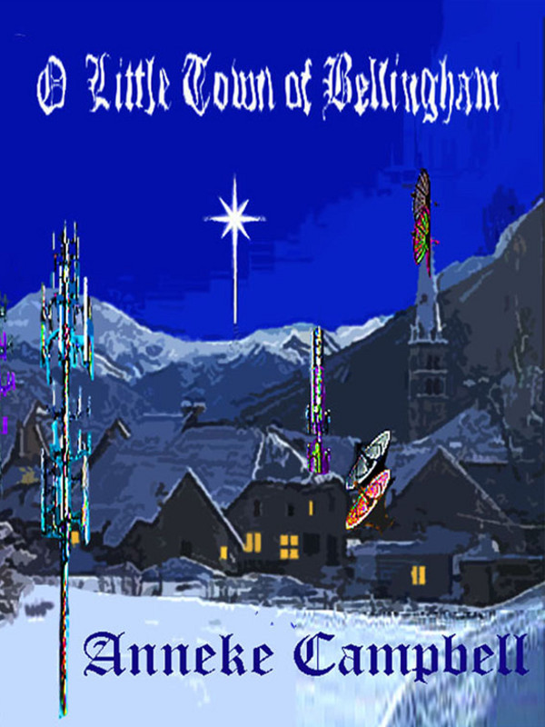 Cover of O Little Town of Bellingham
