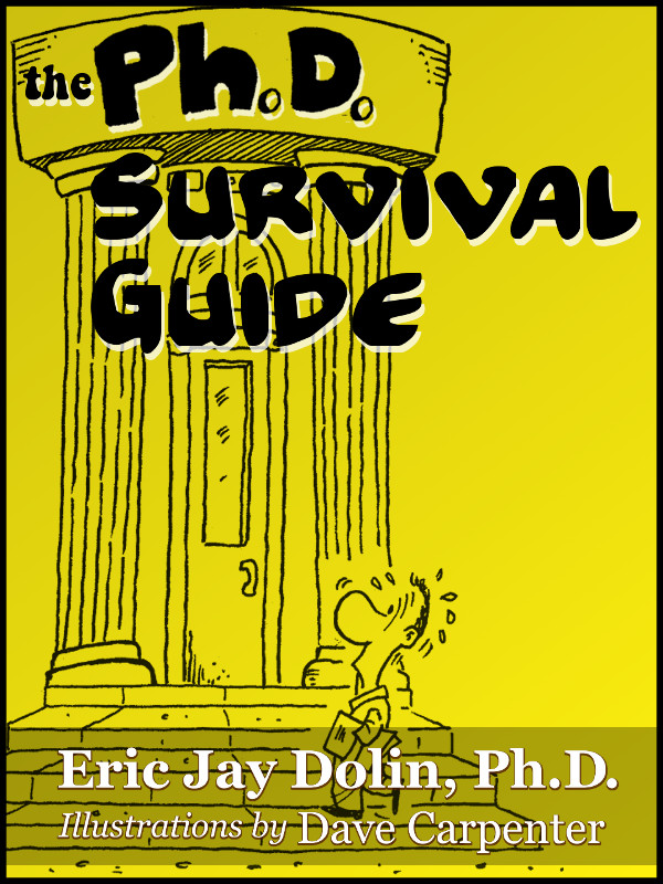 Cover of Ph.D. Survival Guide, The