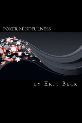 Cover of Poker Mindfulness: Revised and Expanded Edition