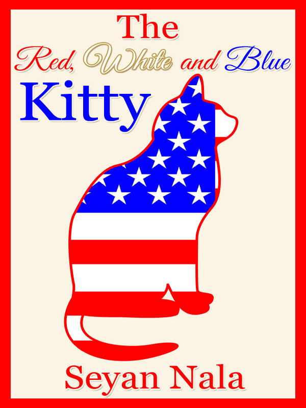 Cover of The Red, White and Blue Kitty