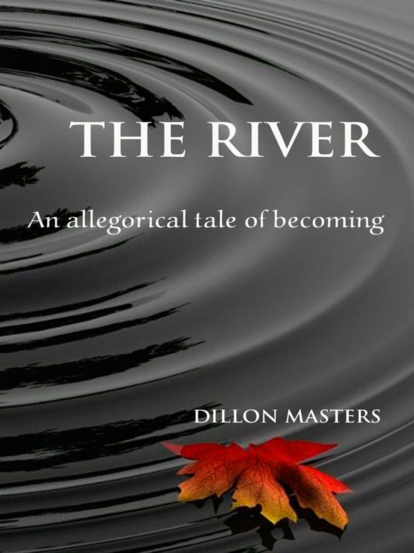 Cover of The River: An Allegorical Tale of Becoming