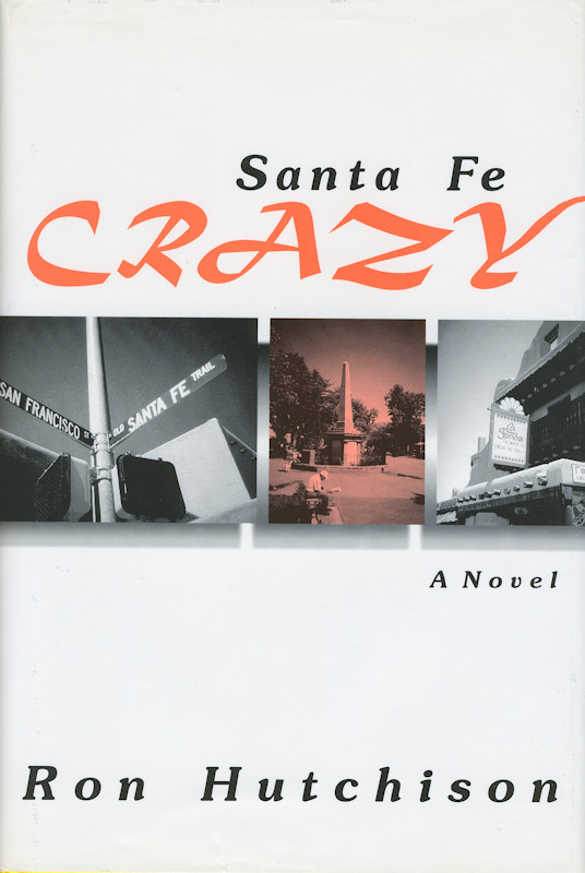 Cover of Santa Fe Crazy
