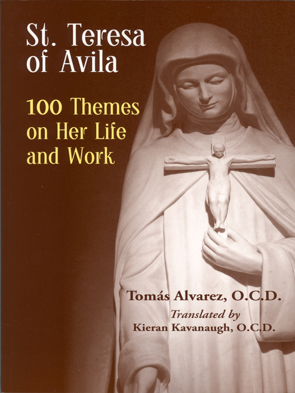 Cover of St. Teresa of Avila: 100 Themes on her Life and Work