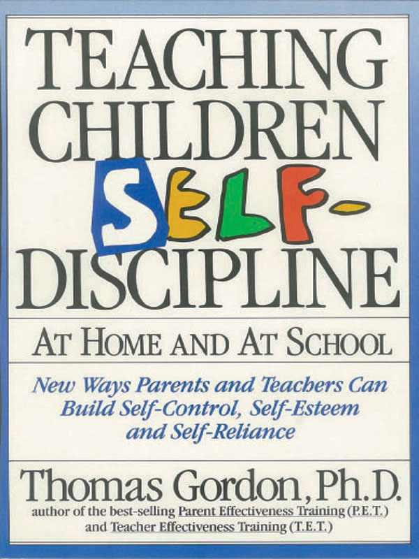 Cover of Teaching Children Self-Discipline: At Home and At School