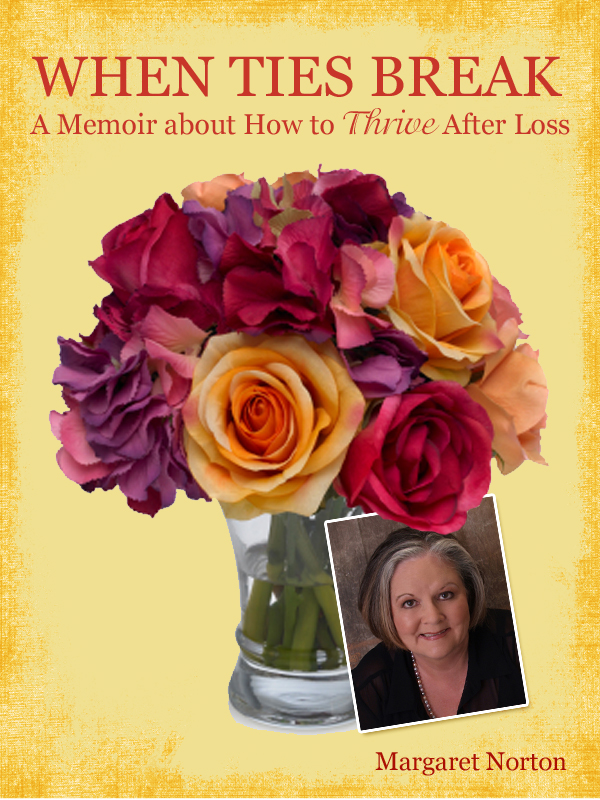 Cover of When Ties Break: A Memoir About How to Thrive After Loss