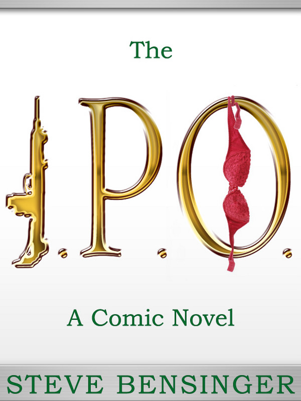 Cover of The I.P.O.:  A Comic Novel