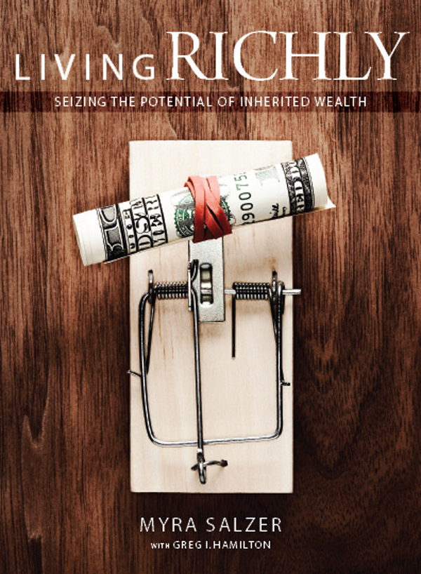 Cover of Living Richly: Seizing the Potential of Inherited Wealth
